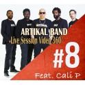 Artikal Band Feat Cali P - Lyrical Faya Live session