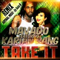 Mavado & Karian sang - Take it (REMIX)