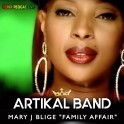 "Remix reggae live - Artikal Band - Mary J Blige ""Family Affair"""