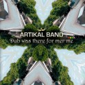 Artikal Band - Dub was there for me