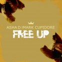 Free Up - Asha D & Mark Cupidore