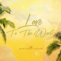 Love to the world - Asha D & Mark Cupidore