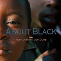 About Black  - Asha D x Mark Cupidore